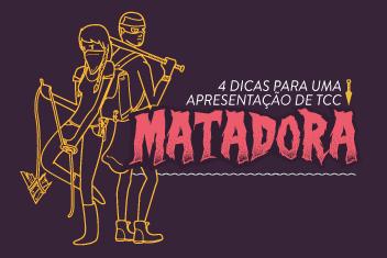 4 DICAS PARA UMA APRESENTAÇÃO DE TCC MATADORA