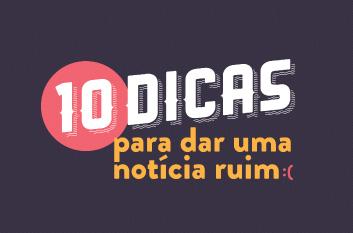 10 DICAS PARA DAR UMA NOTÍCIA RUIM